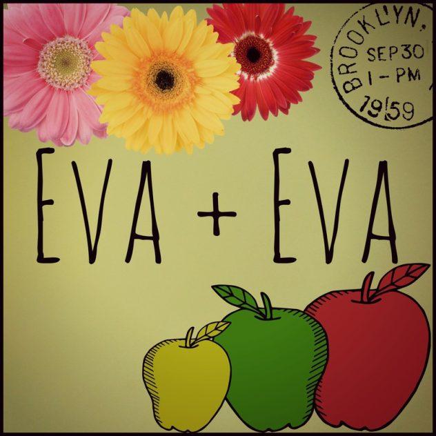 Eva+Eva