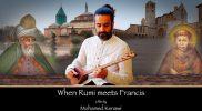 When Rumi meets Francis
